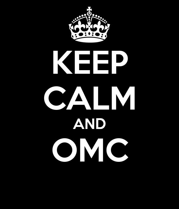 KEEP CALM AND OMC