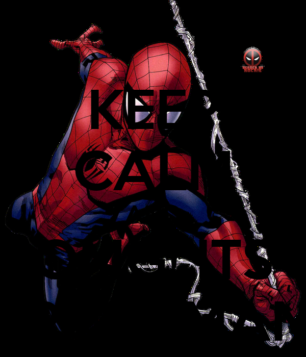 KEEP CALM AND OMG! ITS SPIDERMAN