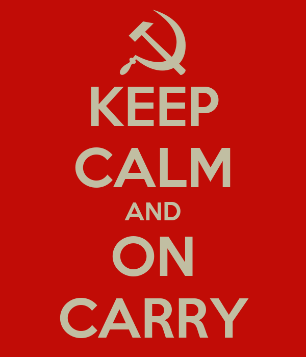 KEEP CALM AND ON CARRY