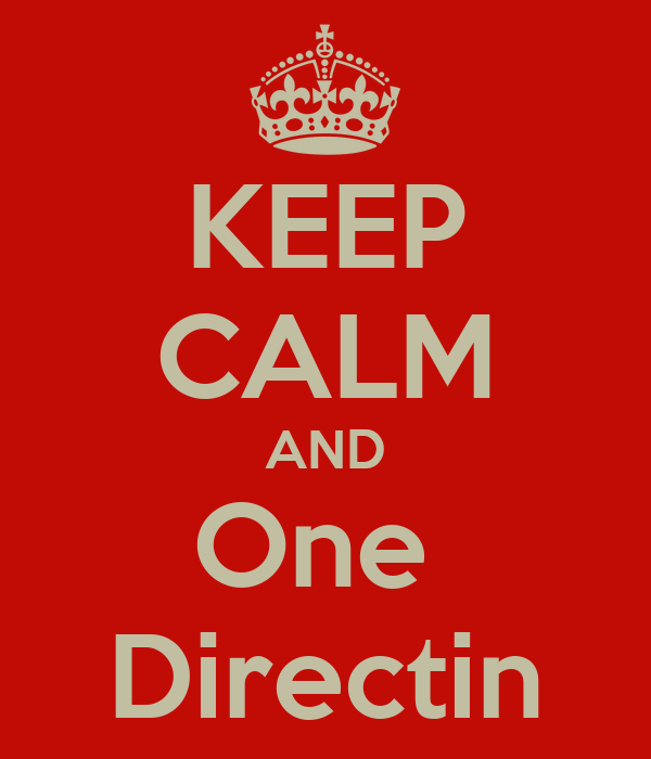 KEEP CALM AND One  Directin