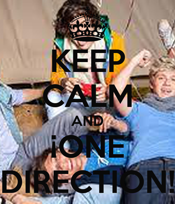 KEEP CALM AND ¡ONE DIRECTION!