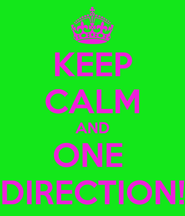 KEEP CALM AND ONE  DIRECTION!