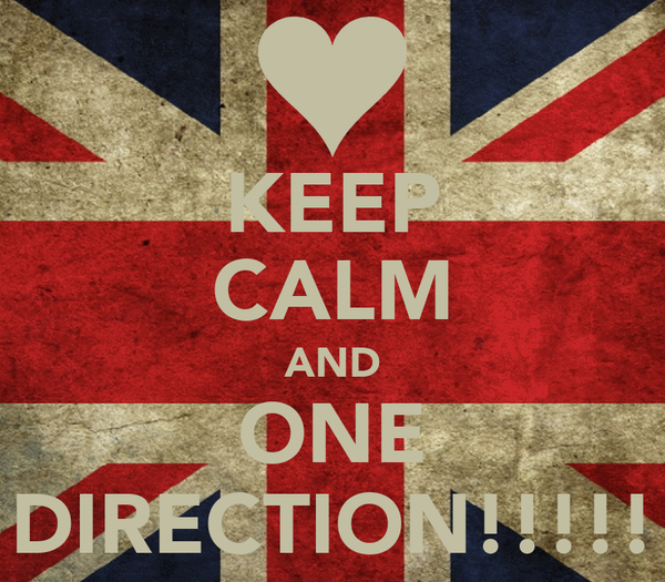 KEEP CALM AND ONE DIRECTION!!!!!