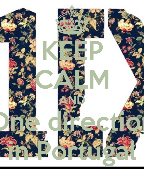 KEEP CALM AND One direction in Portugal