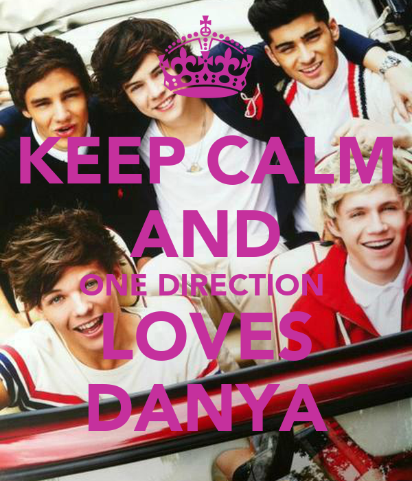 KEEP CALM AND ONE DIRECTION  LOVES DANYA