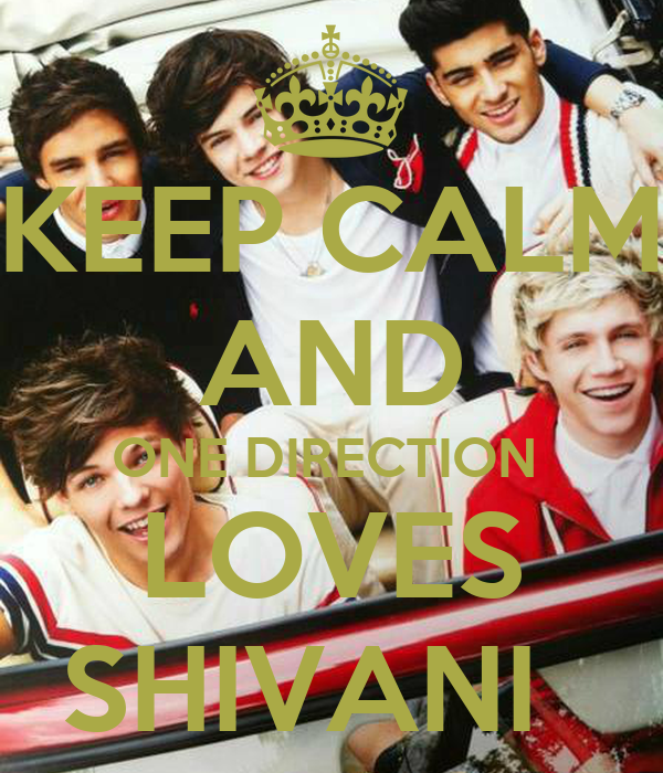 KEEP CALM AND ONE DIRECTION  LOVES SHIVANI