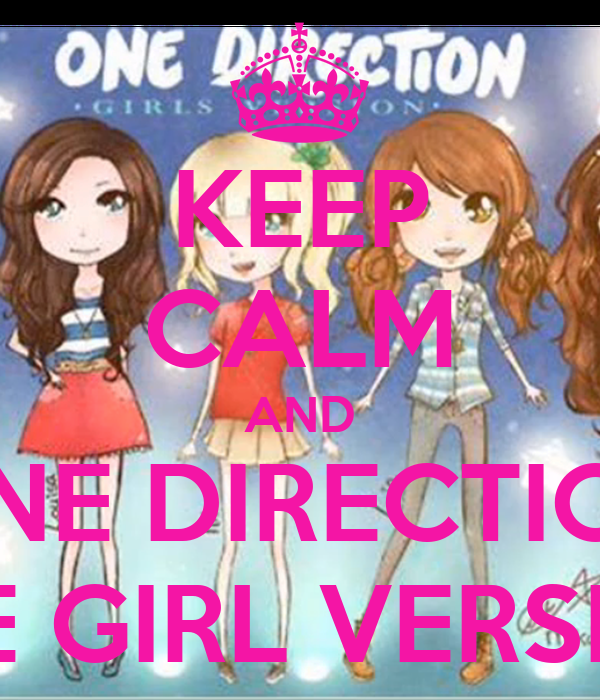 KEEP CALM AND ONE DIRECTION THE GIRL VERSION