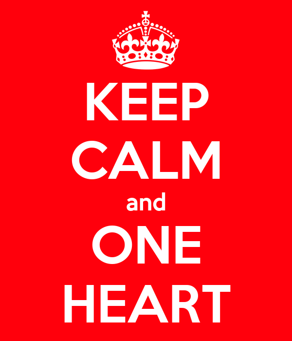 KEEP CALM and ONE HEART