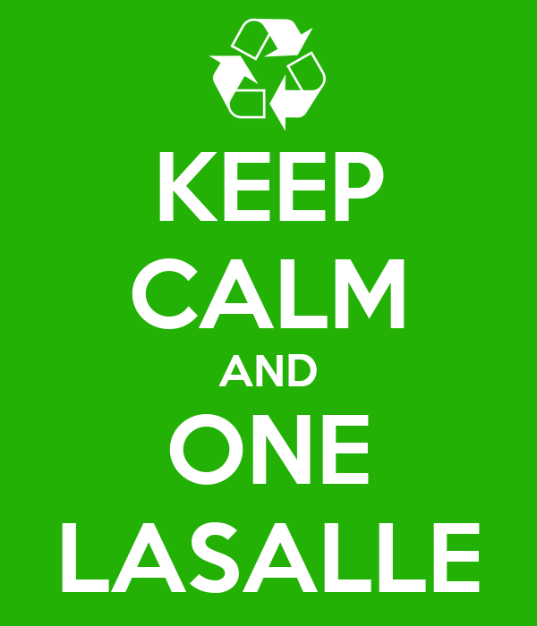 KEEP CALM AND ONE LASALLE
