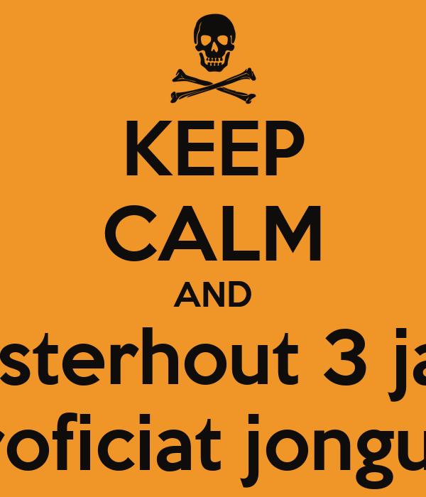 KEEP CALM AND Oosterhout 3 jaar. proficiat jonguh.