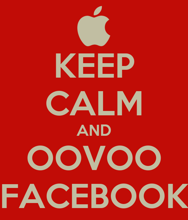 KEEP CALM AND OOVOO FACEBOOK