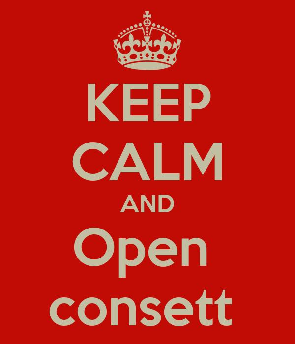 KEEP CALM AND Open  consett