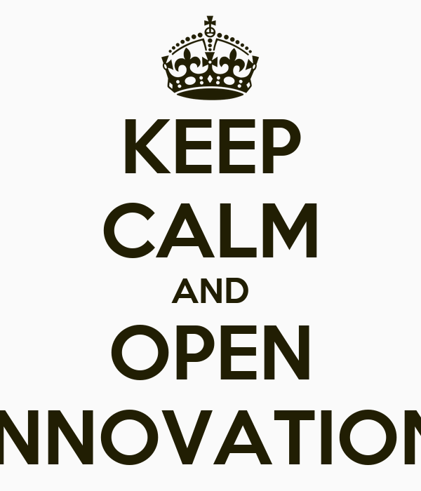 KEEP CALM AND OPEN INNOVATION