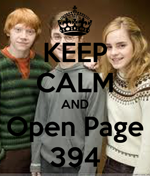 KEEP CALM AND Open Page 394