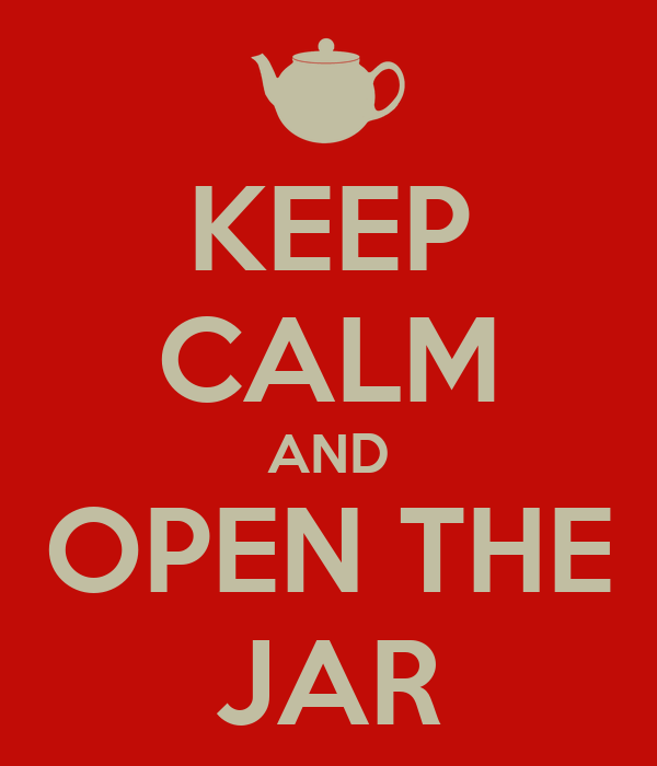 KEEP CALM AND OPEN THE JAR