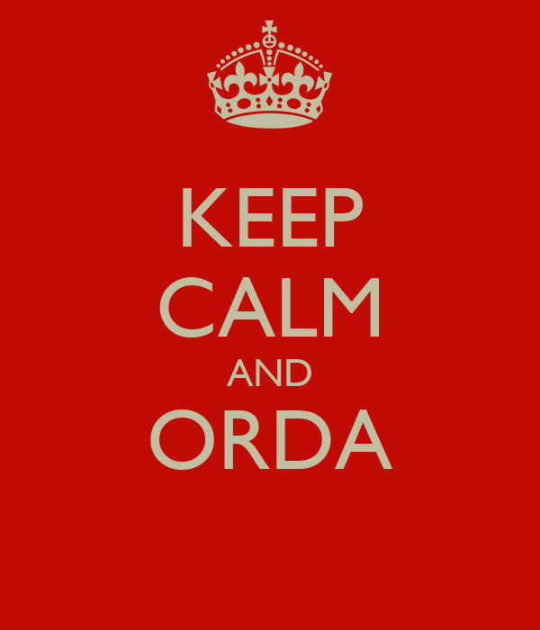 KEEP CALM AND ORDA
