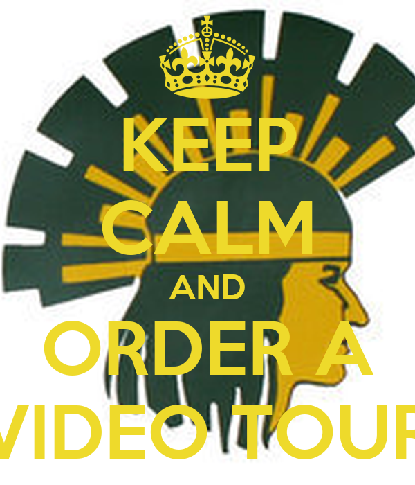 KEEP CALM AND ORDER A VIDEO TOUR