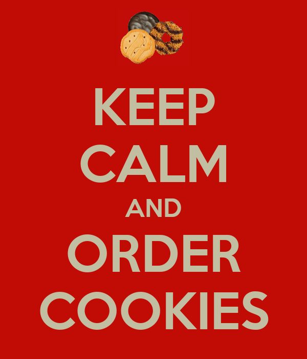 KEEP CALM AND ORDER COOKIES