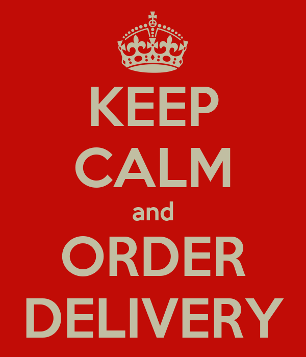 KEEP CALM and ORDER DELIVERY