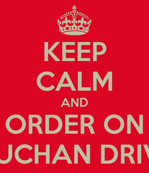 KEEP CALM AND ORDER ON AUCHAN DRIVE