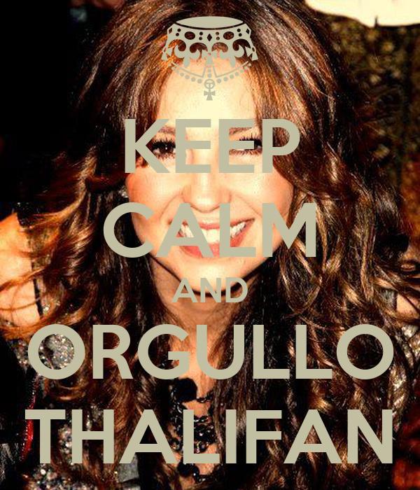 KEEP CALM AND ORGULLO THALIFAN