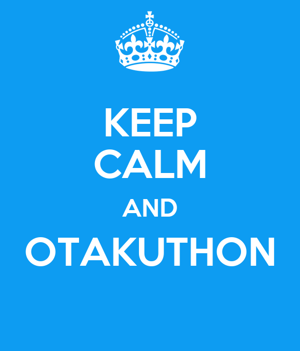 KEEP CALM AND OTAKUTHON