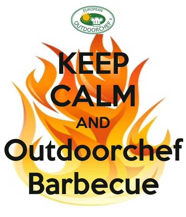 KEEP CALM AND Outdoorchef Barbecue