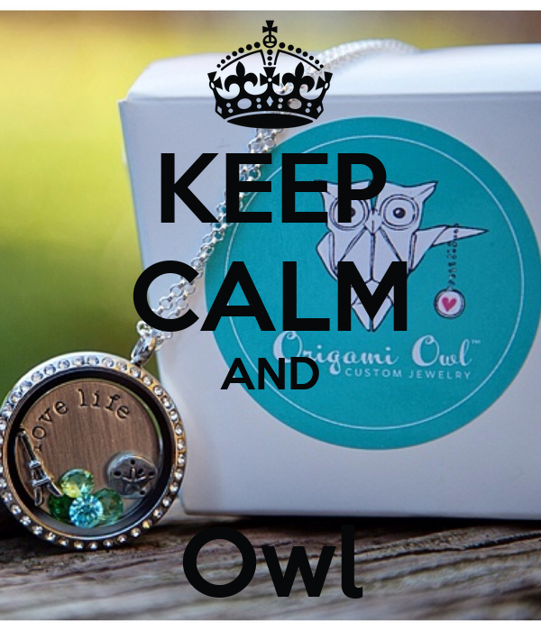 KEEP CALM AND   Owl