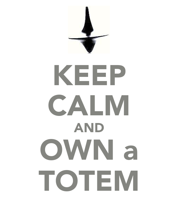 KEEP CALM AND OWN a TOTEM
