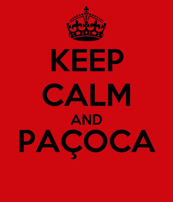 KEEP CALM AND PAÇOCA