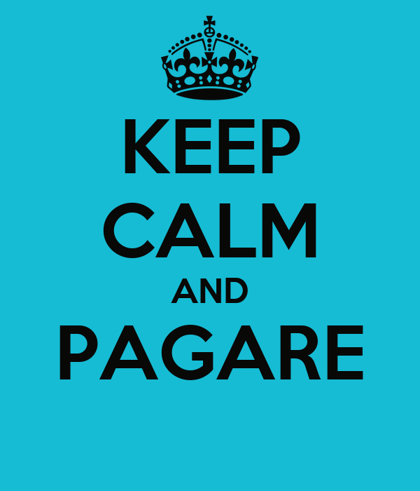 KEEP CALM AND PAGARE