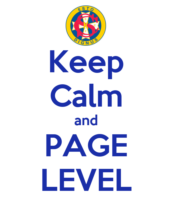 Keep Calm and PAGE LEVEL