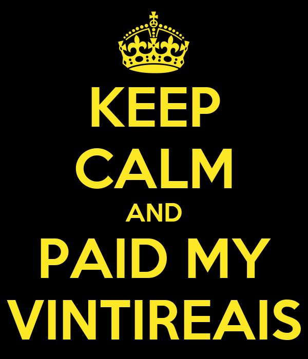 KEEP CALM AND PAID MY VINTIREAIS