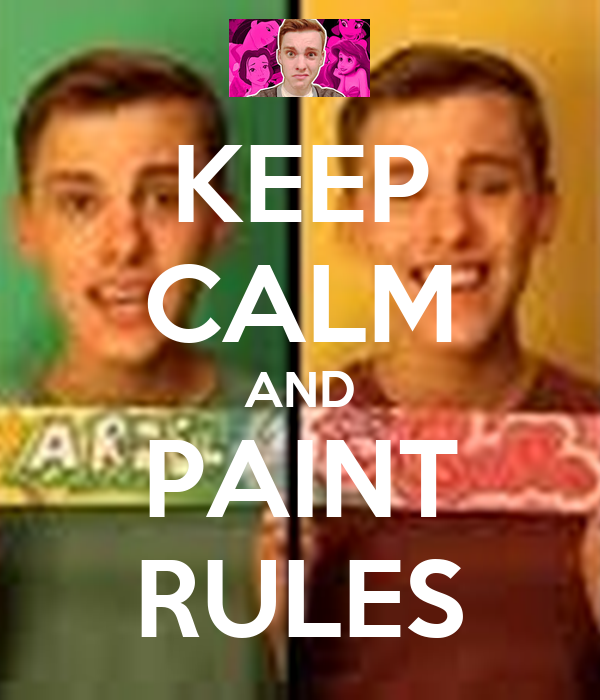 KEEP CALM AND PAINT RULES