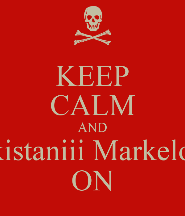 KEEP CALM AND Pakistaniii MarkeloFF ON
