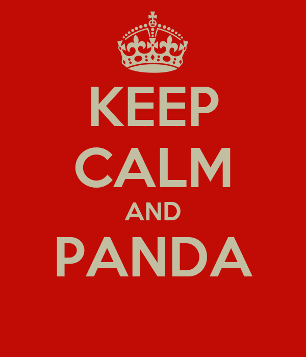 KEEP CALM AND PANDA