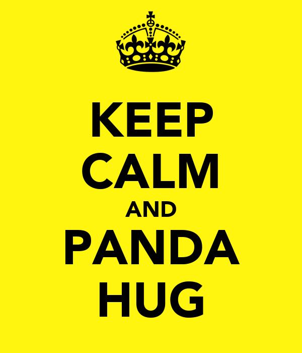 KEEP CALM AND PANDA HUG