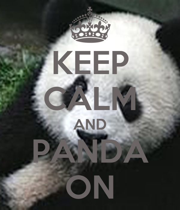 KEEP CALM AND PANDA ON