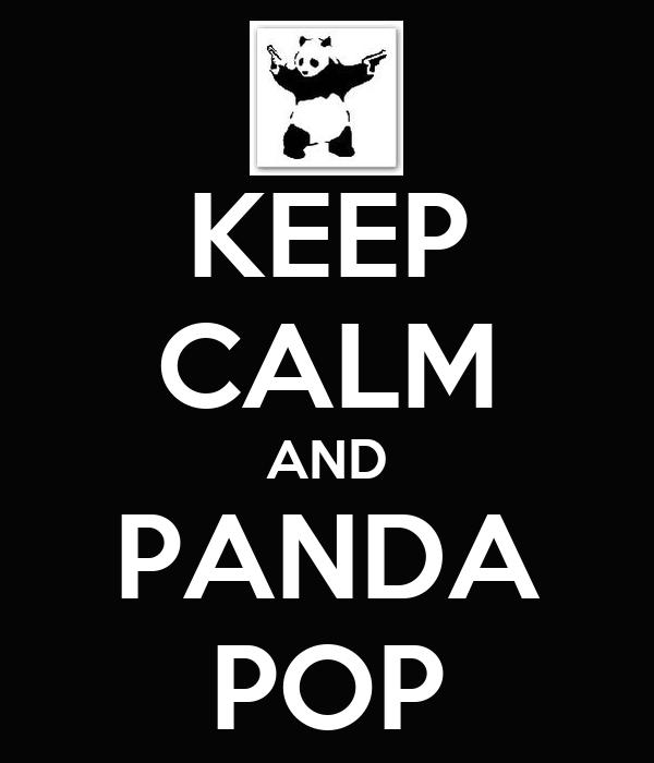 KEEP CALM AND PANDA POP