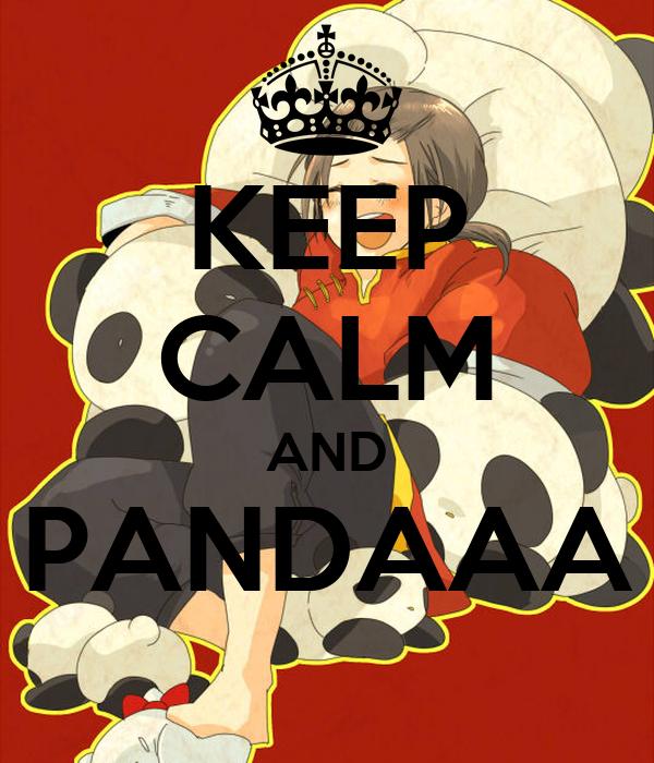 KEEP CALM AND PANDAAA