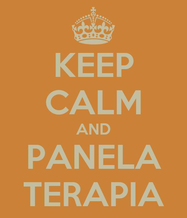 KEEP CALM AND PANELA TERAPIA