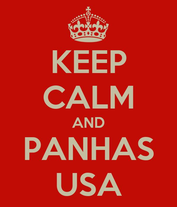 KEEP CALM AND PANHAS USA