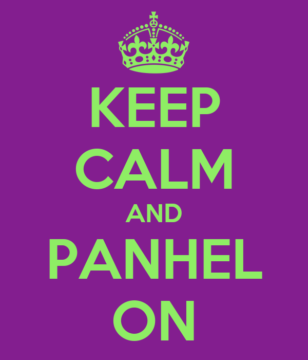 KEEP CALM AND PANHEL ON