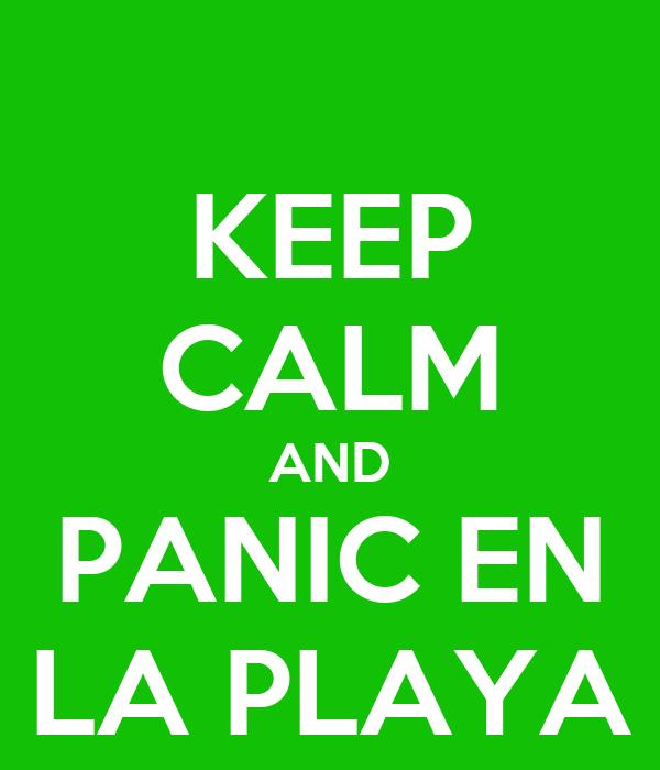 KEEP CALM AND PANIC EN LA PLAYA