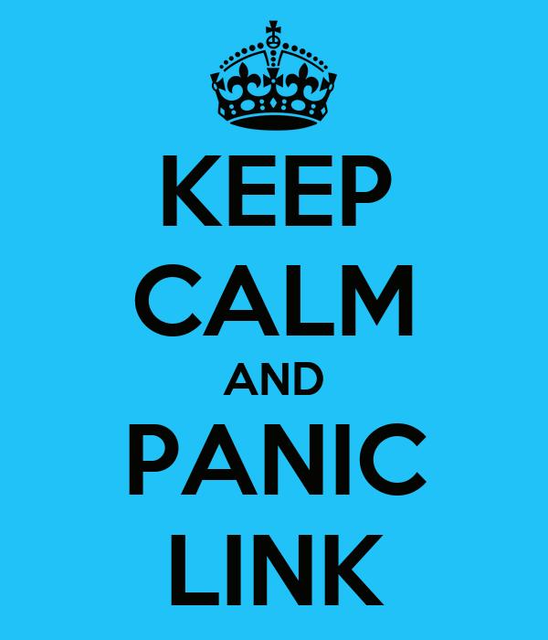 KEEP CALM AND PANIC LINK