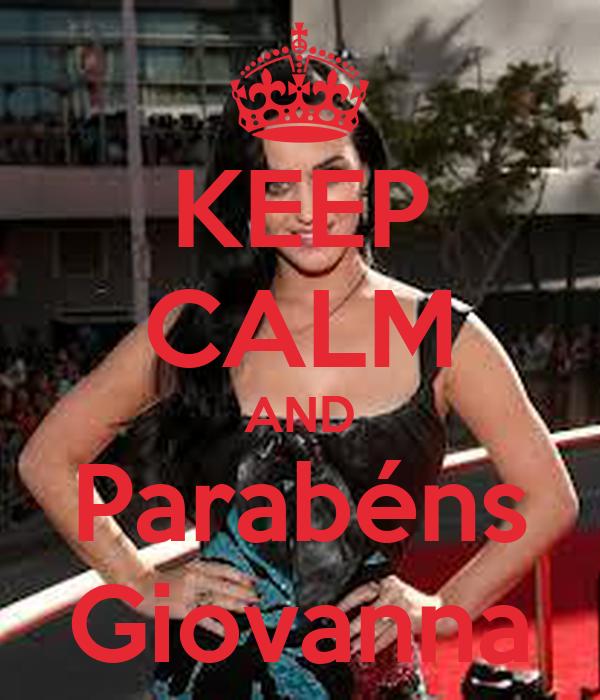 KEEP CALM AND Parabéns Giovanna