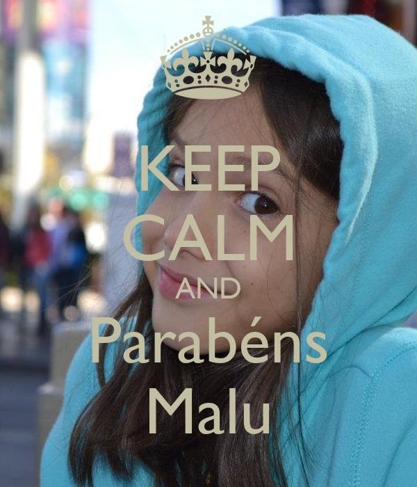 KEEP CALM AND Parabéns Malu