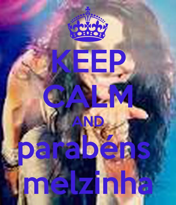 KEEP CALM AND parabéns  melzinha