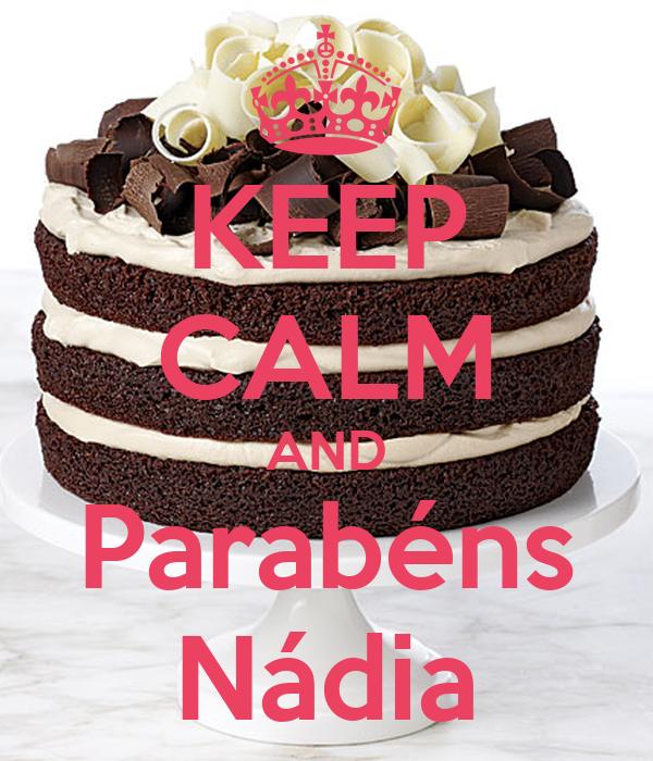 KEEP CALM AND Parabéns Nádia