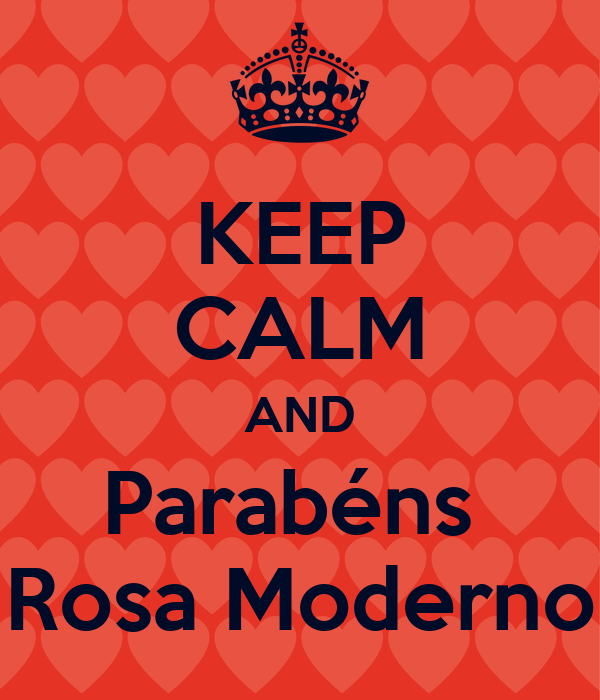KEEP CALM AND Parabéns  Rosa Moderno